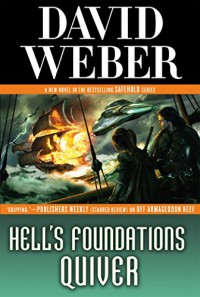 Hell's Foundations Quiver (Safehold) - David Weber