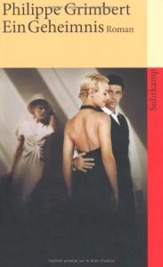 Ein Geheimnis: Roman (suhrkamp taschenbuch) - Philippe Grimbert