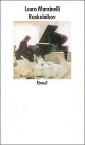 Raskolnikov - Laura Mancinelli