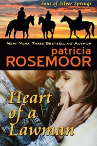 Heart of a Lawman (Sons of Silver Springs Book 1) - Patricia Rosemoor