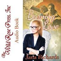 Burning Love  - Jana Richards