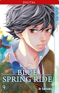 Blue Spring Ride 09 (German Edition) - Io Sakisaka