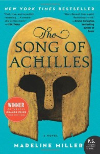 The Song of Achilles: A Novel - Madeline Miller