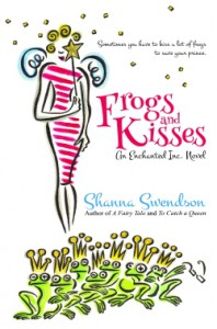 Frogs and Kisses - Shanna Swendson