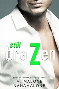 Still Brazen (Brazen Duet #2) - Minx Malone, Nana Malone