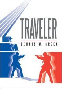 Traveler - Dennis W. Green