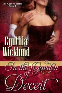 In the Garden of Deceit  - Cynthia Wicklund