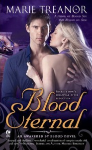 Blood Eternal (Awakened by Blood, #3) - Marie Treanor