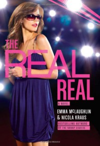 The Real Real - Emma McLaughlin, Nicola Kraus