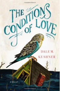 The Conditions of Love - Dale M. Kushner