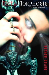 Metamorphosis: The Immortal Archives - Devon Ashley