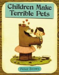 Children Make Terrible Pets - Peter  Brown