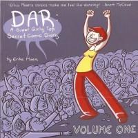 Dar: A Super Girly Top Secret Comic Diary, Volume One - Erika Moen
