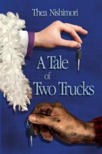 A Tale of Two Trucks - Thea Nishimori