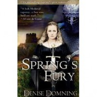 Spring's Fury (The Graistan Chronicles, #3) - Denise Domning