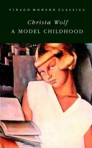 A Model Childhood - Christa Wolf