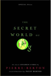 The Secret World of Og - Pierre Berton, Patsy Berton