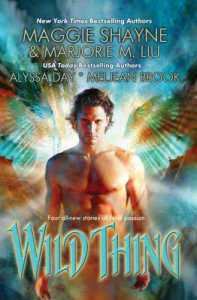 Wild Thing - Maggie Shayne, Marjorie M. Liu, Alyssa Day, Meljean Brook