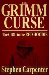The Grimm Curse (The Girl In The Red Hoodie) - Stephen Carpenter