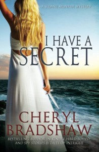 I Have a Secret - Cheryl Bradshaw