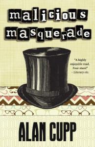 Malicious Masquerade - Alan Cupp