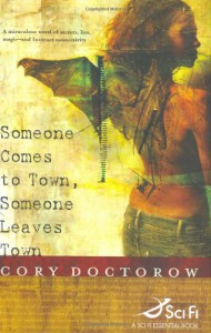 Someone Comes to Town, Someone Leaves Town - Cory Doctorow