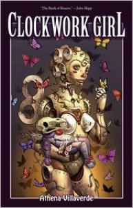 Clockwork Girl - Athena Villaverde