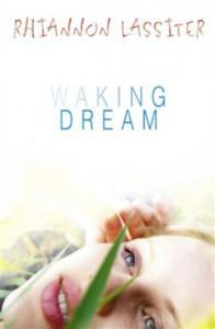 Waking Dream - Rhiannon Lassiter