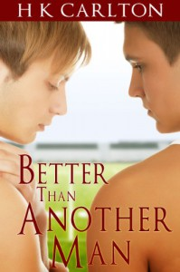 Better Than Another Man - H.K. Carlton