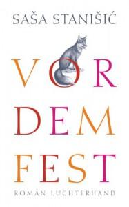 Vor dem Fest: Roman (German Edition) - Saša Stanišić