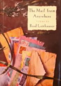 The Mail From Anywhere - Brad Leithauser