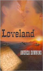 Loveland - Andrea Downing