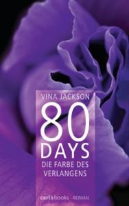 80 Days: Die Farbe des Verlangens - Vina Jackson