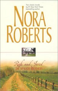 The MacKade Brothers: Rafe and Jared - Nora Roberts