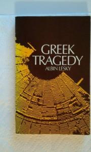 Greek tragedy - Albin Lesky, H.A. Frankfort, E.G. Turner