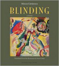 Blinding: Volume 1 - Sean Cotter, Mircea Cărtărescu