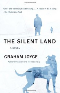 The Silent Land - Graham Joyce