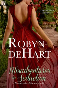 Misadventures in Seduction (Entangled Scandalous) - Robyn DeHart