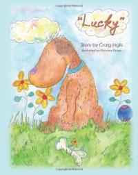 """""""Lucky"""" - Craig S. Inglis"""
