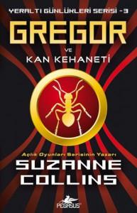 Gregor ve Kan Kehaneti (Yeraltı Günlükleri #3) - Suzanne  Collins