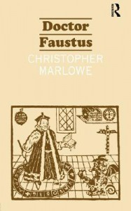 The Tragical History of Dr. Faustus - Christopher Marlowe, John D. Jump, John Davies Jump