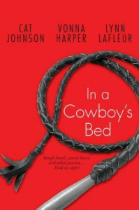 In a Cowboy's Bed - Vonna Harper, Lynn LaFleur, Cat Johnson