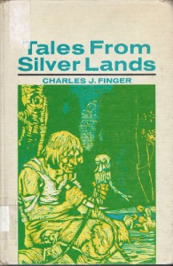 Tales From Silver Lands - Charles J. Finger