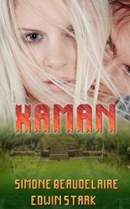 Xaman - Simone Beaudelaire, Edwin Stark