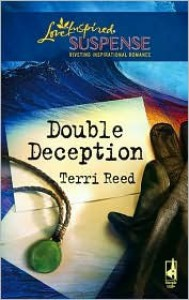 Double Deception (Steeple Hill Love Inspired Suspense #41 ) (The McClain, #1) - Terri Reed
