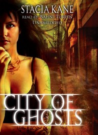 City of Ghosts (Chess Putnam Series) - Stacia Kane