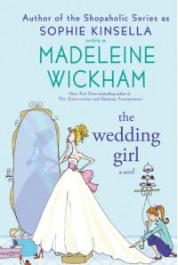 The Wedding Girl - Sophie Kinsella