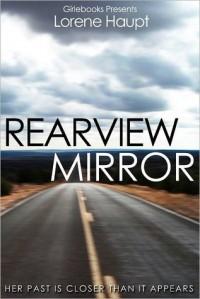 Rearview Mirror - Lorene Haupt