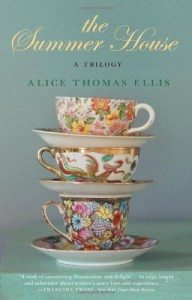 The Summer House: A Trilogy - Alice Thomas Ellis