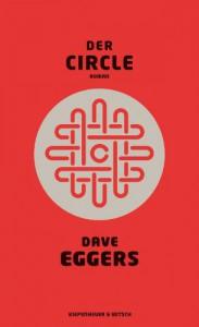 Der Circle: Roman - Dave Eggers